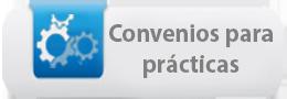CONVENIOS PARA PRACTICAS PROFESIONALES