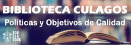Políticas y Objetivos de Calidad de la biblioteca CULagos