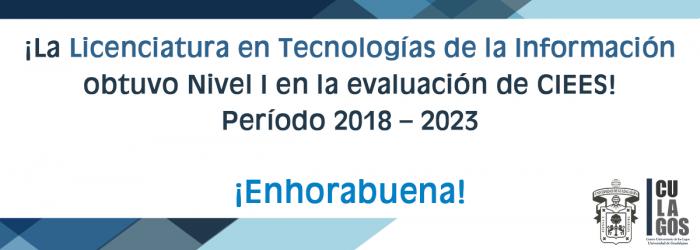 Licenciatura en tecnologías de la información  obtuvo nivel I en la evaluación CIEES