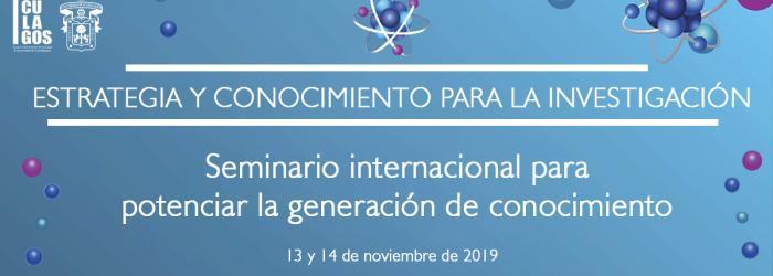 Estrategia y conocimiento para la investigación, Seminario internacional para potenciar la generación de conocimiento