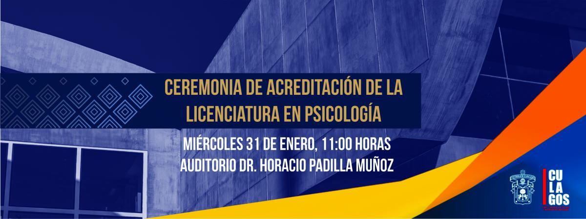 Ceremonia de acreditación de la Lic. en Psicología