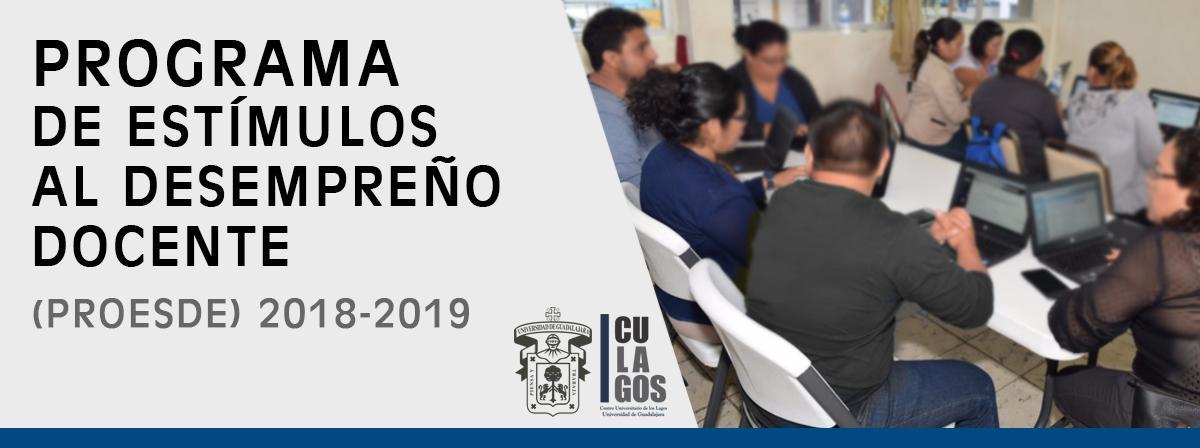 Programa de Estímulos al Desempeño Docente (PROESDE) 2018-2019