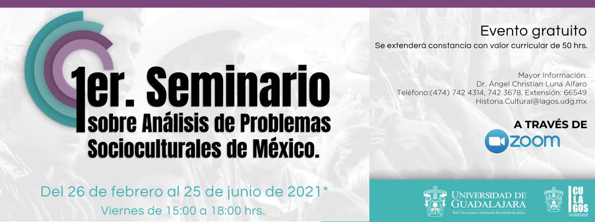 Banner 1er Seminario sobre análisis de problemas socioculturales en México