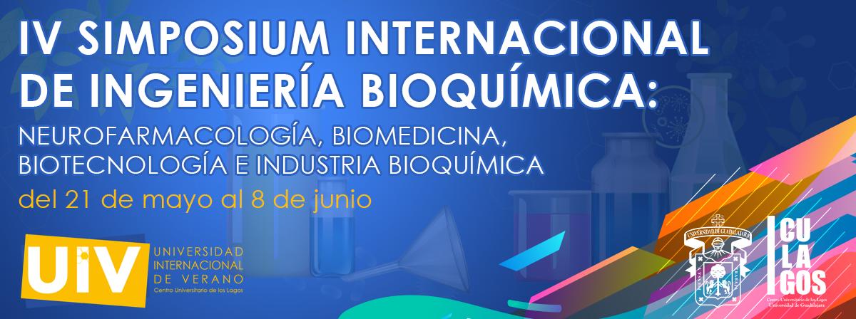 IV Simposium Internacional de Ingeniería Bioquímica