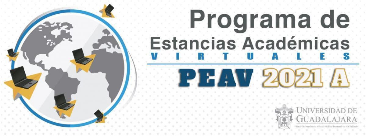 Programa de Estancias Académicas Virtuales (PEAV) 2021 A