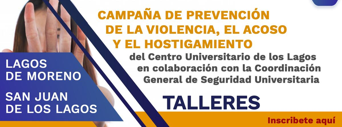 Campaña de prevención de la violencia, el acoso y el hostigamiento