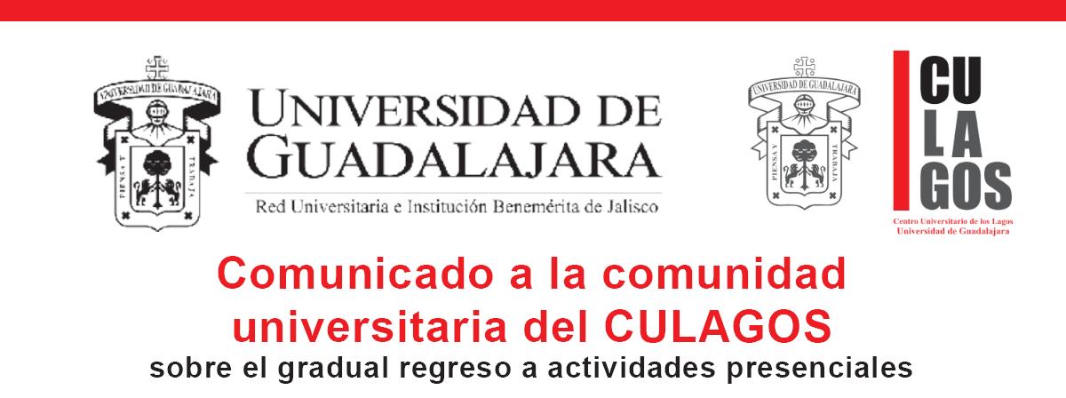 Banner Comunicado a la comunidad universitaria del CULAGOS