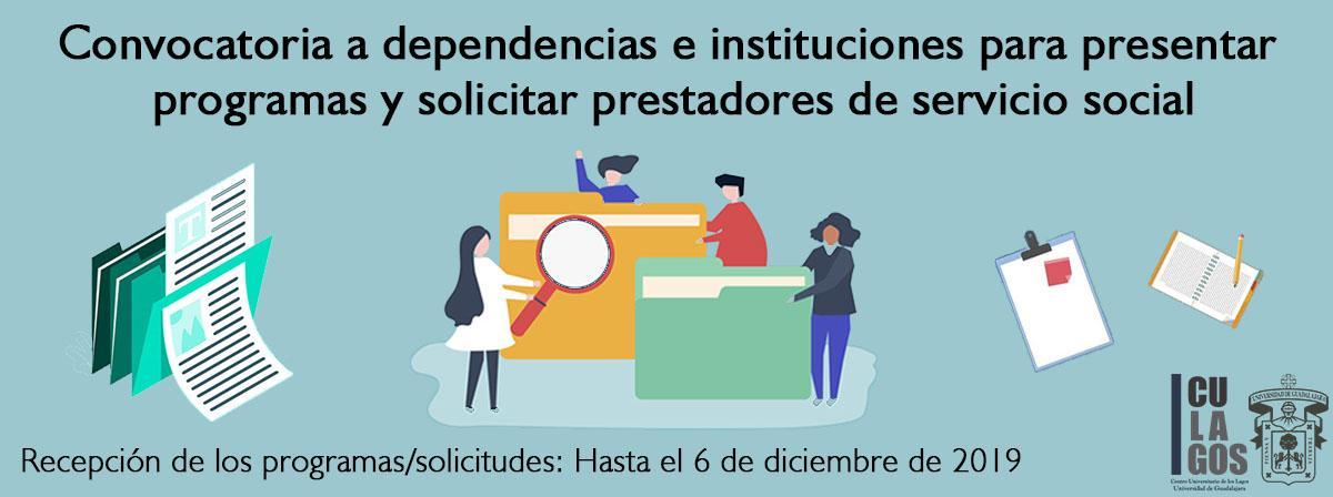 CONVOCATORIA A DEPENDENCIAS E INSTITUCIONES PARA PRESENTAR PROGRAMAS Y SOLICITAR PRESTADORES DE SERVICIO SOCIAL
