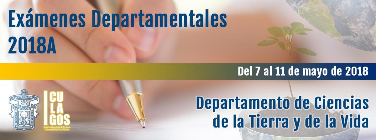 Exámenes Departamentales 2018A (Ciencias de la Tierra y de la Vida)