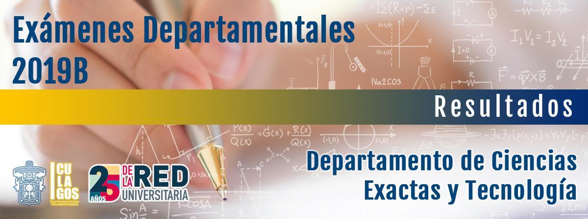 Resultados de los Exámenes Departamentales 2019B DCET