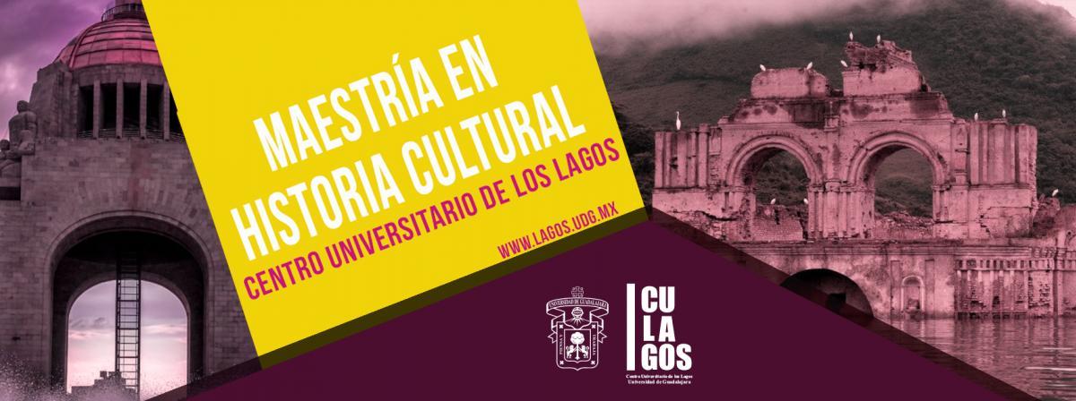 Maestría en historia cultural, Centro Universitario de los Lagos