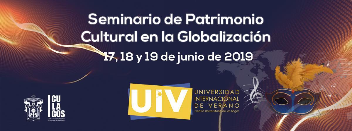Seminario de Patrimonio Cultural en la Globalización UIV 2019