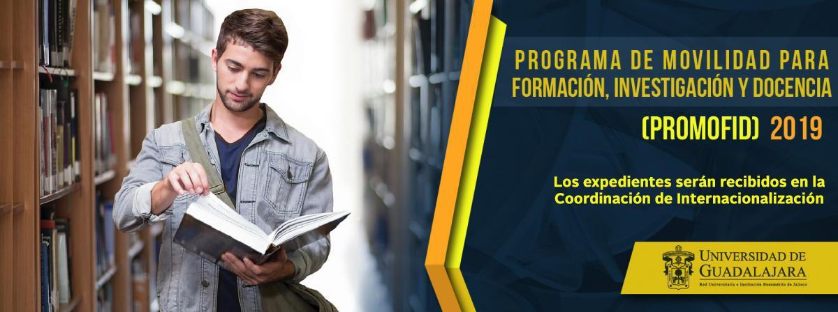 Programa de Movilidad para Formación, Investigación y Docencia (ProMoFID) 2019
